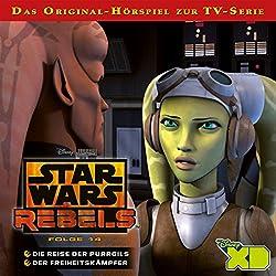 Die Reise der Purrgils / Der Freiheitskämpfer (Star Wars Rebels 14)