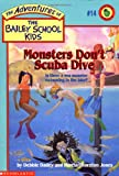 Monsters Don't Scuba Dive (The Adventures of the Bailey School Kids, #14)