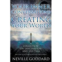 Your Inner Conversations Are Creating Your World (Paperback)