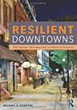 Resilient Downtowns of Small Urban Communities, Burayidi, Michael, 0415827655