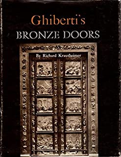 Ghiberti\u0027s Bronze Doors & The Feud That Sparked the Renaissance: How Brunelleschi and Ghiberti ...