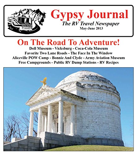 Gypsy Journal May June 2013: The RV Travel Newspaper (Gypsy Journal RV Travel Newspaper Book 84)