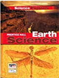 Science Explorer Earth Science, PRENTICE HALL, 0131901168