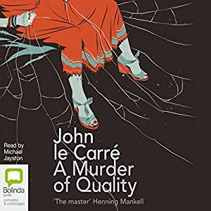 A Murder of Quality Hörbuch
