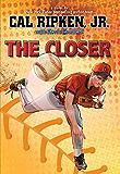 Cal Ripken, Jr.''s All Stars: The Closer (Cal Ripken, Jr.'s All Stars)