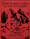 The Adventurer's Guide to the Outdoors, , 0789324776