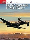 Halifax Squadrons of World War 2 (Osprey Combat Aircraft 14)