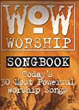 WOW Worship Songbook (Today's 30 Most Powerful Worship Songs): The Orange Book (Piano/Vocal/Chords)