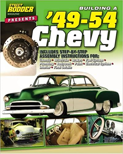 ^WORK^ Building A '49-54 Chevy. Relacion larga Forest Catalog Friday assault sotto