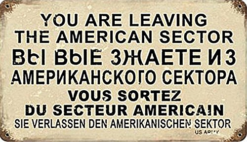 Leaving The American Sector Vintage Metal Sign Military 14X8 Steel Not Tin