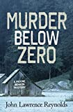 img - for Murder Below Zero: A Maxine Benson Mystery (Rapid Reads) book / textbook / text book