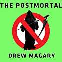 The Postmortal: A Novel Audiobook by Drew Magary Narrated by Johnny Heller
