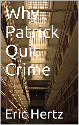 why-patrick-quit-crime