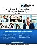 PMP Exam Success Series: Bootcamp Manual (with Exam Sim App)