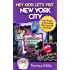 Hey Kids! Let's Visit New York City: Fun Facts and Amazing Discoveries for Kids (Hey Kids! Let's Visit Travel Books #3)