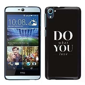 Stuss Case / Funda Carcasa protectora - FA QUELLO CHE AMI - HTC Desire D826