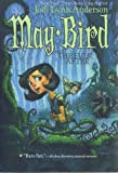May Bird and the Ever After, Anderson, Jodi Lynn, 0545003377