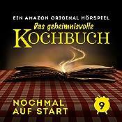 Nochmal auf Start (Das geheimnisvolle Kochbuch 9) | Barbara van den Speulhof