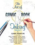 The Art Of Comic-Book Inking Volume 2