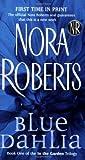 by nora roberts blue dahlia the garden trilogy in the garden trilogy 10 31 04
