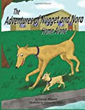 The Adventures of Nugget and Nora, Cassie Moore, 1496135954
