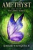 AMETHYST: A Fantasy Mystery Romance Adventure (The Jewel Series Book 1)