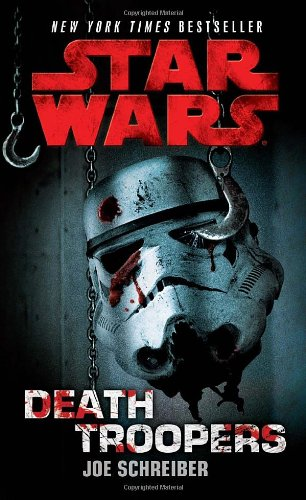 Star Wars: Death Troopers - Book  of the Star Wars Legends