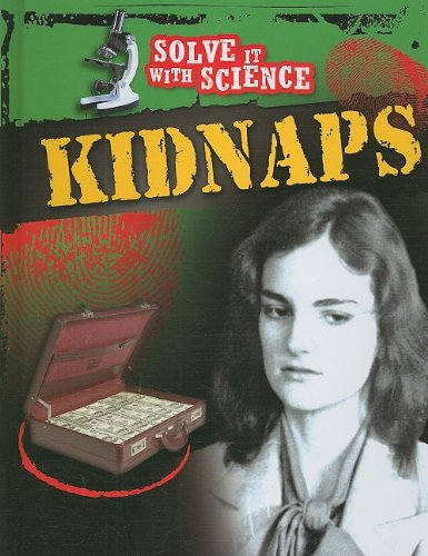 Kidnaps (Solve it With Science) PDF