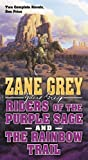Riders of the Purple Sage and The Rainbow Trail: Two Complete Zane Grey Novels