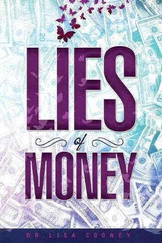 The Lies of Money: Who Are You Being? PDF