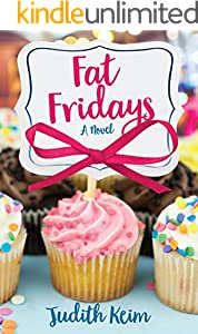 Fat Fridays (Fat Fridays Group Book 1)