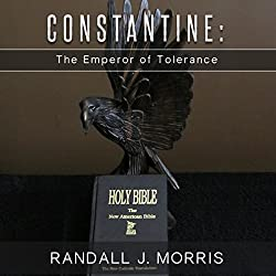Constantine: The Emperor of Tolerance