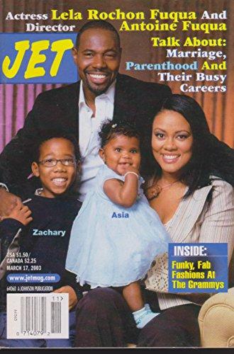 JET Journal MARCH 17, 2003 *ANTOINE & LELA ROCHON FUQUA*