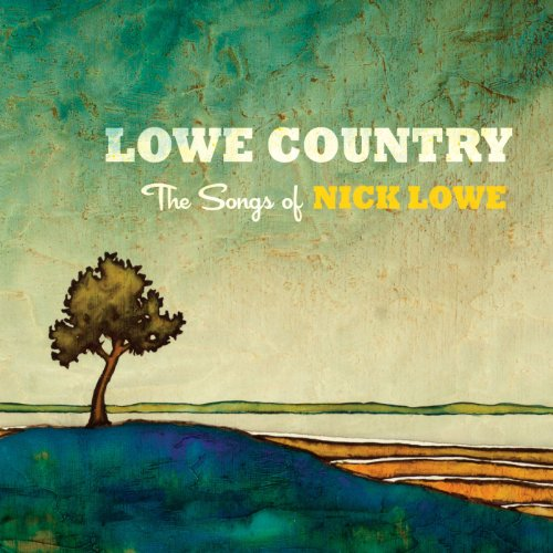 Lowe Country: The Songs of Nic...