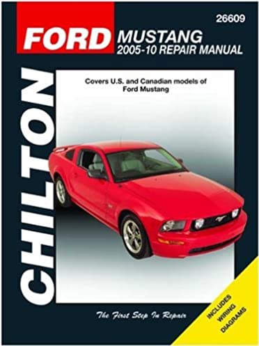 ch26609 chilton ford mustang repair manual 2005 2010 manufacturer rh amazon com Ford Mustang Manual Knob 2010 ford mustang gt service manual