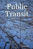 Public Transit, Peter Pike, 1430319968