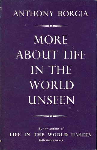More About Life in the World Unseen