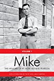 Mike: The Memoirs of the Rt. Hon.Lester