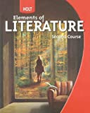 Holt Elements of Literature: Student Edition Grade 8 Second Course 2009
