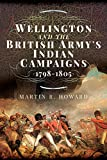 Wellington and the British Army's Indian
