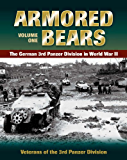 Armored Bears: Vol.1, The German 3rd Panzer Division in World War II