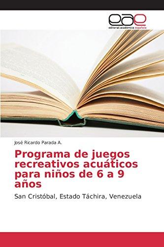Descargar Libro Programa De Juegos Recreativos Acuáticos Para Niños De 6 A 9 Años Parada A. José  Ricardo