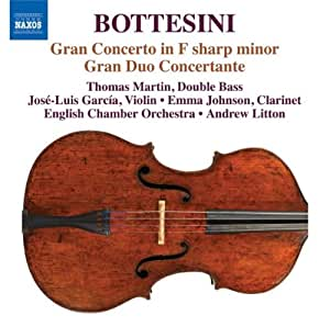 Bottesini: Grand Concerto in F sharp minor; Gran Duo Concertante