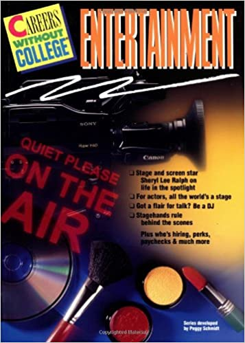 Careers w/o College: ENTERTAINMENT (Careers Without College) Paperback – June 3, 1994