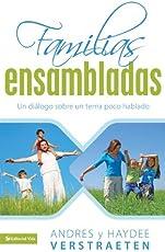 Familias Ensambladas: Una realidad ineludible que debemos de tratar con madurez