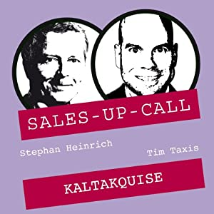 Kaltakquise (Sales-up-Call) Hörbuch