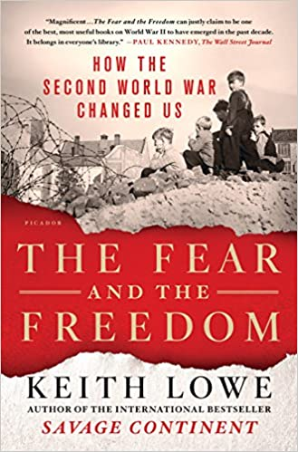 The-Fear-and-the-Freedom:-How-the-Second-World-War-Changed-Us