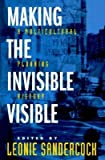 img - for [(Making the Invisible Visible: A Multicultural Planning History )] [Author: Leonie Sandercock] [Feb-1998] book / textbook / text book