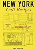 img - for New York Cult Recipes book / textbook / text book
