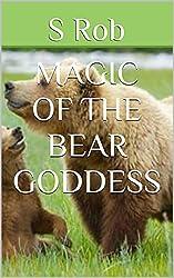 Magic of the bear goddess